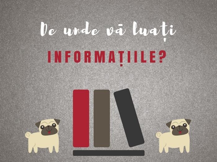 De Unde îţi Iei Informaţiile Despre Câinele Tău?